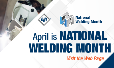 National Welding Month | April 2017