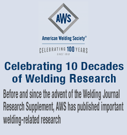 Celebrating 10 Decades of Welding Research